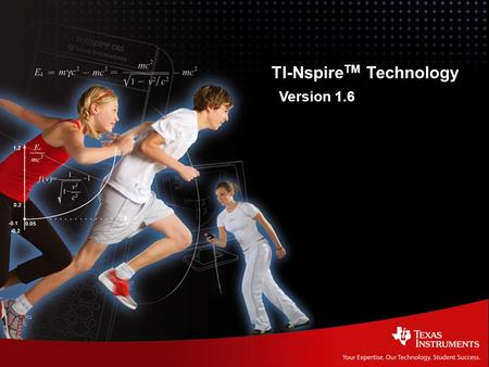 TI-Nspire Technology Release 1.6 | TI-Nspire TM Technology Version 1.6.