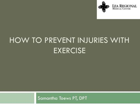 How to prevent injuries with exercise