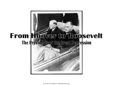 By Amber Schofieldwww.theboxofcrayons.com. President Herbert Hoover President when the stock market crashed. He believed that the government should not.
