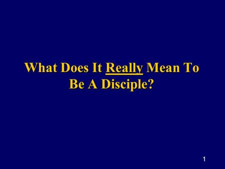 1 What Does It Really Mean To Be A Disciple?. 2 Three Preliminary Questions Does God exist? Is Jesus the Son of God? Is the Bible the word of God?