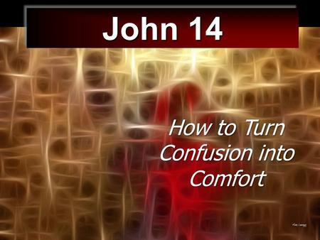 John 14 How to Turn Confusion into Comfort Christmas Red & Green.