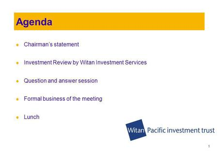 Witan Pacific Investment Trust plc 103 rd Annual General Meeting 8 th June 2010.