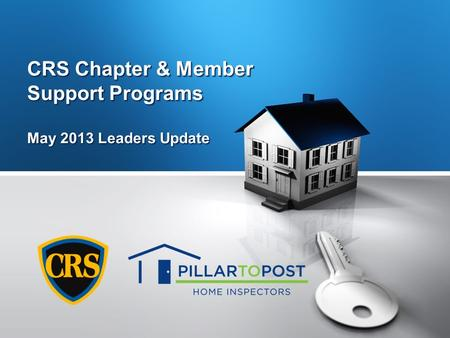 CRS Chapter & Member Support Programs May 2013 Leaders Update.