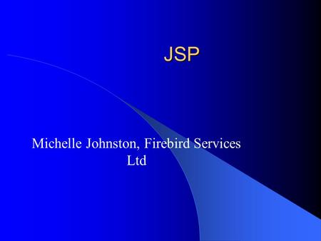 Michelle Johnston, Firebird Services Ltd