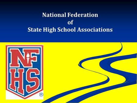 National Federation of State High School Associations.