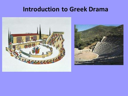 Introduction to Greek Drama. Gain an insight into Greek tragedy and such concepts such as fate, hubris, and (dramatic) irony. Recognize the Greeks concern.
