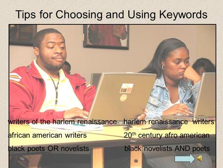 Tips for Choosing and Using Keywords writers of the harlem renaissance harlem renaissance writers african american writers 20 th century afro american.