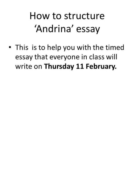 How to structure 'Andrina' essay