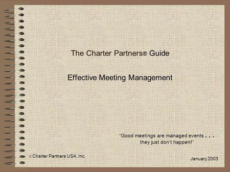 The Charter Partners® Guide Effective Meeting Management