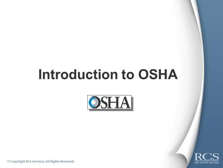 Introduction to OSHA.