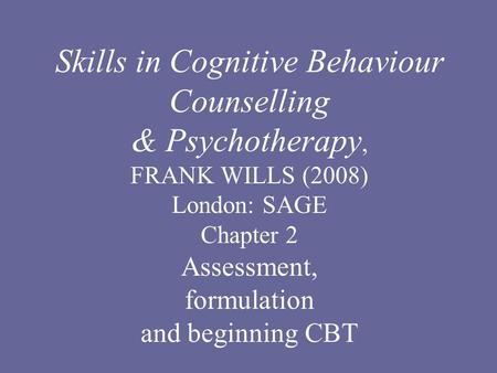 Skills in Cognitive Behaviour