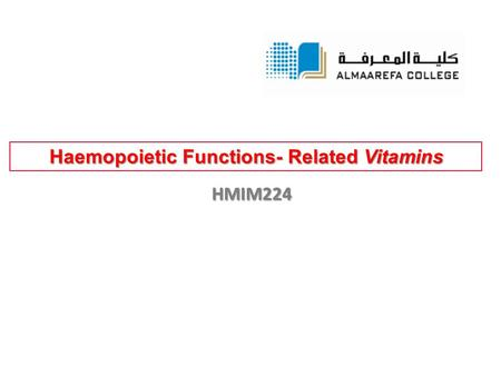 Haemopoietic Functions- Related Vitamins HMIM224.
