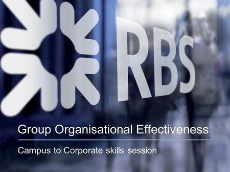 Group Organisational Effectiveness Campus to Corporate skills session.