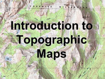 Introduction to Topographic Maps. Topographic Maps Two dimensional model of the Earths surface (represents 3-D world) Topographic maps are also known.