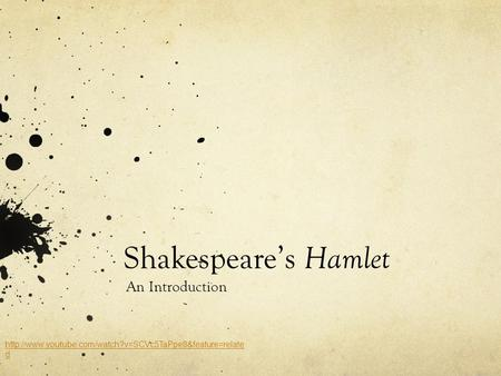 Shakespeare's Hamlet An Introduction