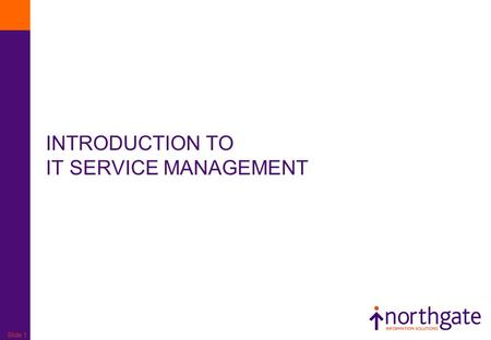 INTRODUCTION TO IT SERVICE MANAGEMENT