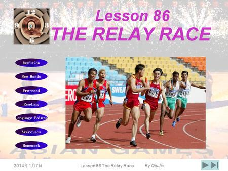 201417 201417 201417 Lesson 86 The Relay Race By QiuJie.