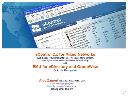EControl 2.x for Mixed Networks Web-based, ZERO-Rights User Account Management, Identity Administration and User Provisioning and EMU for eDirectory and.