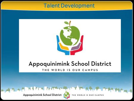 Talent Development. Every school has students within it who possess the highest potential for advanced- level learning, creative problem solving, and.