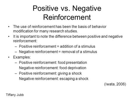 Positive vs. Negative Reinforcement