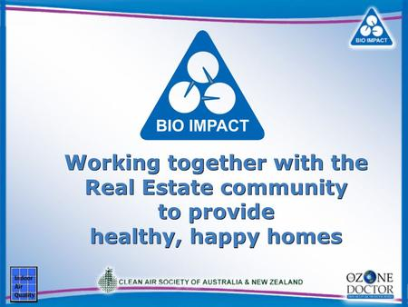Working together with the Real Estate community to provide healthy, happy homes.