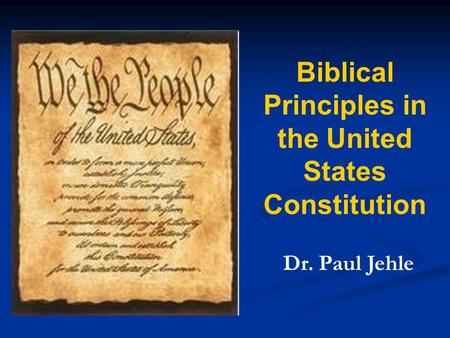 Biblical Principles in the United States Constitution