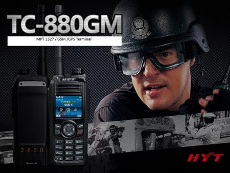 Content TC-880GM Emergency Key 1.8 LCD MIC GSM /MPT 1327 / GPS Powerful Dual Mode Radio.