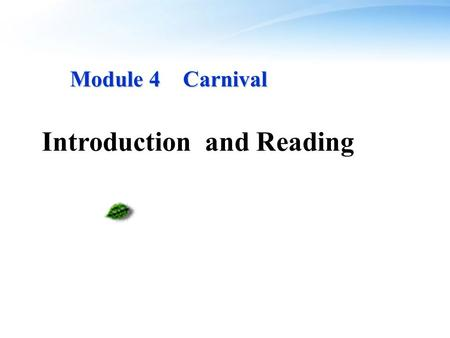 Module 4 Carnival Module 4 Carnival Introduction and Reading.