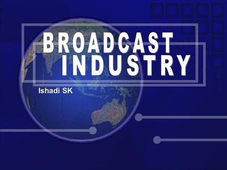 Ishadi SK. The most powerful industry to control the world MEDIA & MILITARY.