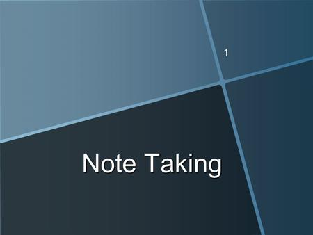 1 Note Taking. Why Take Notes? Discuss with a classmate. Discuss with a classmate. Be prepared to share your answers. Be prepared to share your answers.