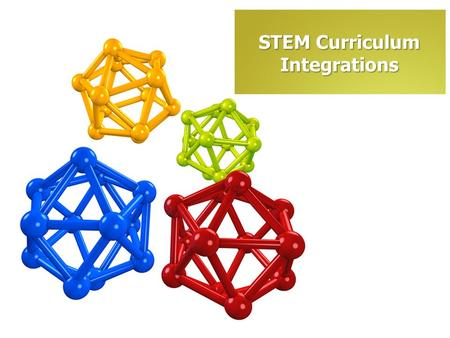 STEM Curriculum Integrations. The Mathematicians/ Scientists/Engineers Notebook.