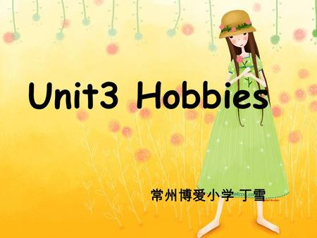 Unit3 Hobbies. She likes going shopping. go shopping.