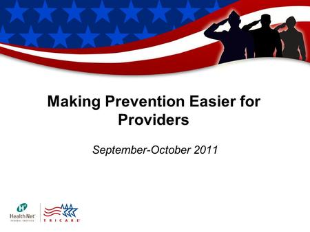 Making Prevention Easier for Providers September-October 2011.