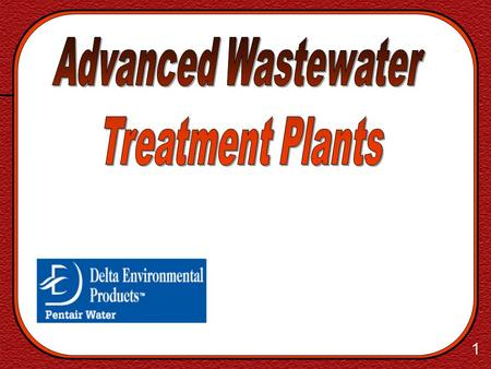 Advanced Wastewater Treatment Plants.