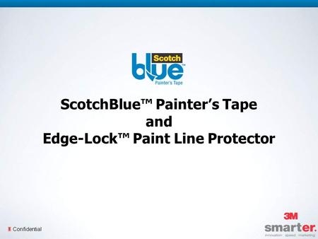 3 Confidential ScotchBlue Painters Tape and Edge-Lock Paint Line Protector.
