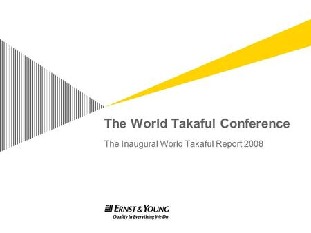The World Takaful Conference The Inaugural World Takaful Report 2008.