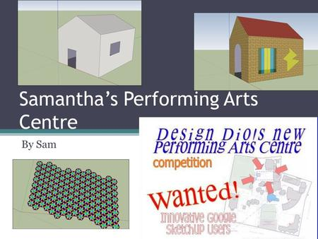 Samanthas Performing Arts Centre By Sam. Why Create a Performing Arts Center? The reason that we need a Performing Arts Centre at Dio, is because we are.
