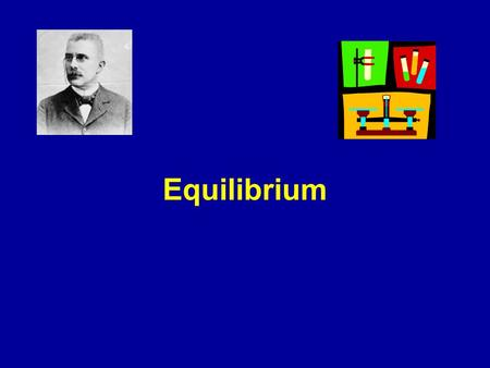 Equilibrium. Non reversible reactions Some chemical and physical reactions occur until one or all the reactants are used up Example 1 Evaporation of water.