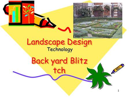 Landscape Design Back yard Blitz tch Technology 1.