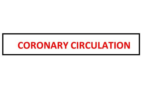CORONARY CIRCULATION. The coronary circulation supplies the myocardium, a tissue that rivals the brain in terms of its nutritional demands and the critical.