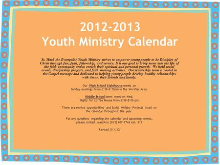 St. Mark the Evangelist Youth Ministry strives to empower young people to be Disciples of Christ through fun, faith, fellowship, and service. It is our.