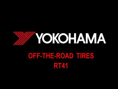 OFF-THE-ROAD TIRES RT41. OTR Radial Tires Technical Data for Articulated Dump Trucks Technical Data for Loaders & Dozers Tire SizePattern Star Marking.