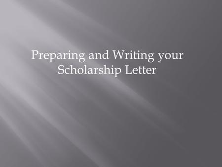 Preparing and Writing your Scholarship Letter. Sample Scholarship Inquiry Letter This letter provides a sample format for inquiring about private student.