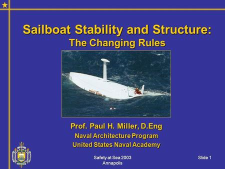 Sailboat Stability and Structure: The Changing Rules