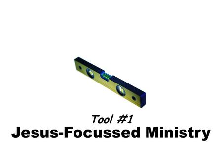 Jesus-Focussed Ministry Tool #1. Matthew 28:18-20 What command did Jesus give us? All authority in heaven and on earth has been given to me. Therefore.