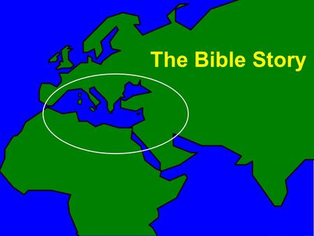 The Bible Story. Egypt Israel Lands of the Bible Rome Macedonia Babylonia Medo-Persia Mediterranean Sea Greece Red Sea Asia Minor Nile.