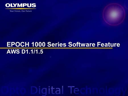 EPOCH 1000 Series Software Feature AWS D1.1/1.5. The EPOCH 1000 Series includes AWS weld rating software as a standard feature. The EPOCH 1000 Series.