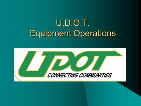U.D.O.T. Equipment Operations. 01 - TRUCKS > THAN 1 TON 588 02 - TRUCKS 1 TON AND LESS 203 03 - SNOW PLOWS 983 04 - TRACTORS 68 05 - GRADERS 55 06 -