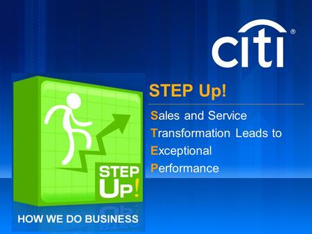 Sales and Service Transformation Leads to Exceptional Performance STEP Up!