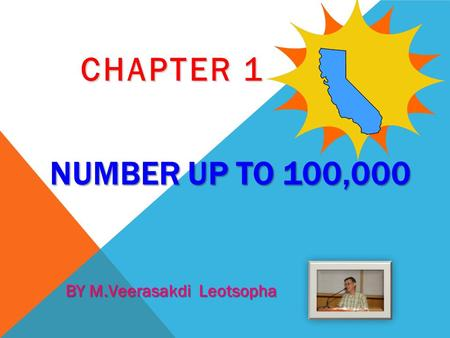 NUMBER UP TO 100,000 CHAPTER 1 BY M.Veerasakdi Leotsopha.